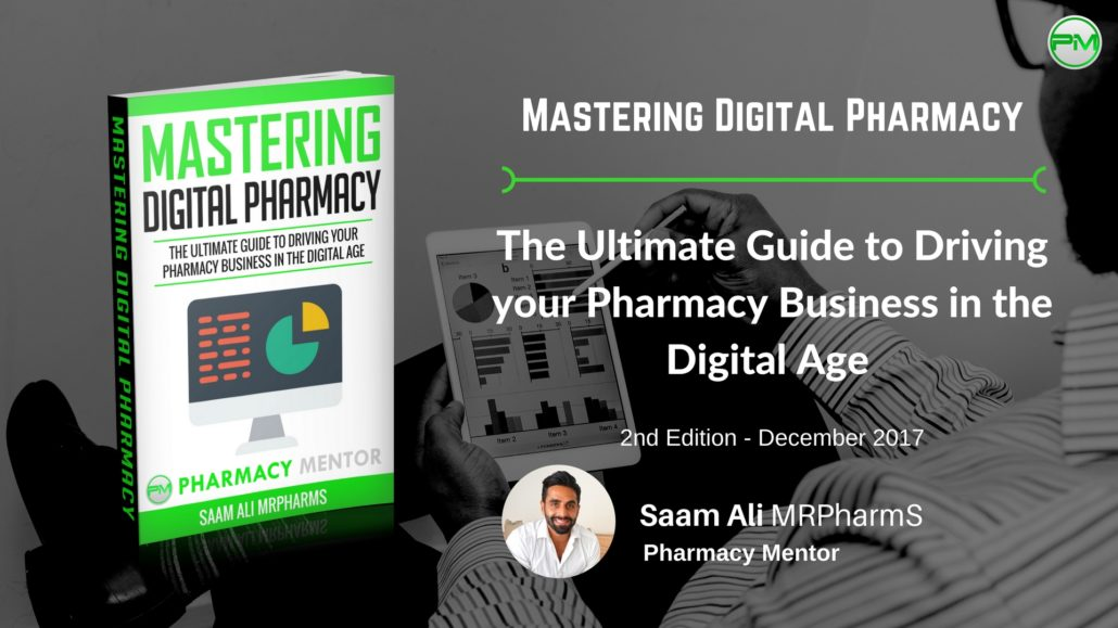 The Ultimate Guide to Driving your Pharmacy Business in the Digital Age