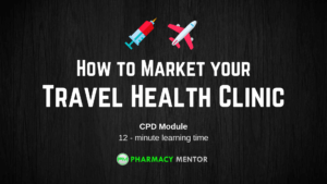 How to Market your Travel Health Clinic