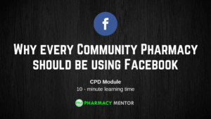 Why Every Community Pharmacy should be using Facebook