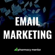 Email Marketing for Pharmacy - The Ultimate Guide