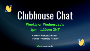 Clubhouse Chat Pharmacy Mentor