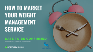 How to Market your Weight Management Service