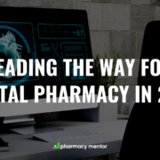 Leading the way for pharmacy digitally