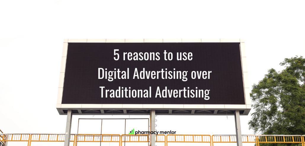 5 reasons to use digital advertising over traditional advertising
